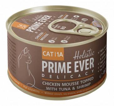 Prime Ever 80 г 1A Delicacy Мусс цыпленок с тунцом и креветками влажный корм для кошек жестяная банка